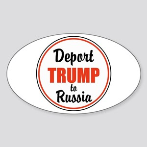 Deport Trump to Russia Sticker