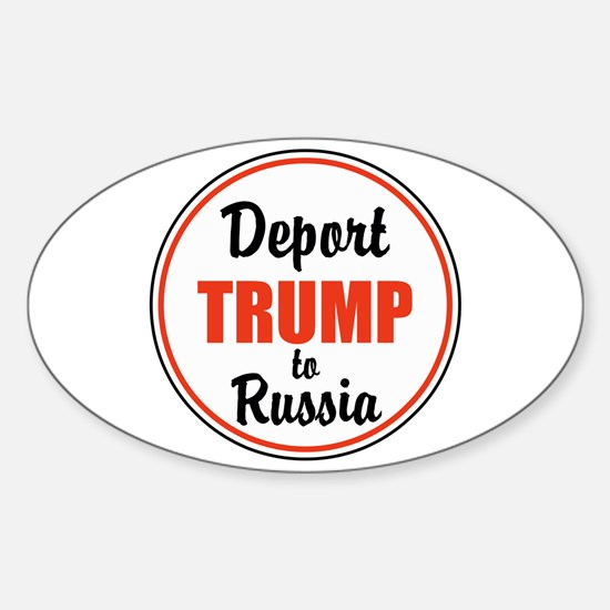 Deport Trump to Russia Decal
