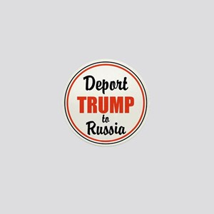 Deport Trump to Russia Mini Button