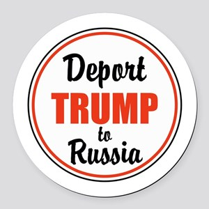 Deport Trump to Russia Round Car Magnet