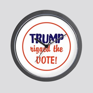 Trump rigged the vote Wall Clock