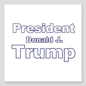 "President Trump Square Car Magnet 3"" x 3"""