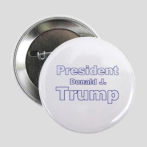 "President Trump 2.25"" Button"