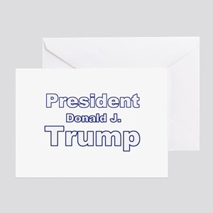President Trump Greeting Card