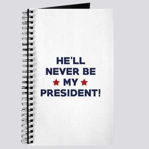 He'll Never Be My President Journal