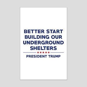 Trump Shelter Mini Poster Print