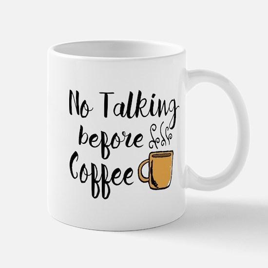 No talking Before Coffee Mug
