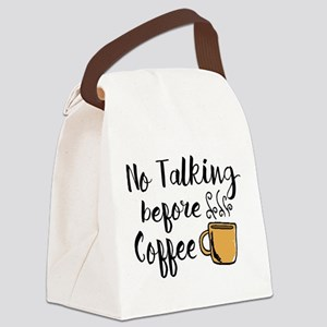 No talking Before Coffee Canvas Lunch Bag