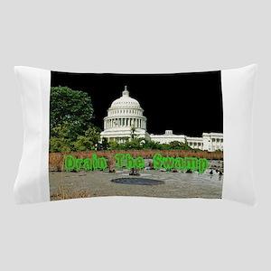 Drain The Swamp Pillow Case