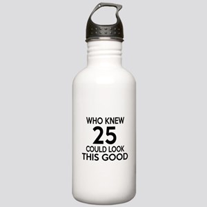 Who Knew 25 Could look Stainless Water Bottle 1.0L