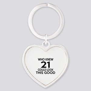 Who Knew 21 Could look This Good Heart Keychain