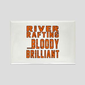 River Rafting Bloody Brilliant De Rectangle Magnet
