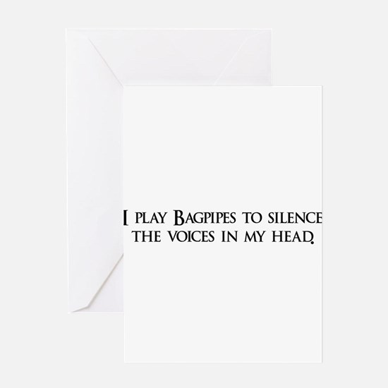 I play Bagpipes to silence th Greeting Card