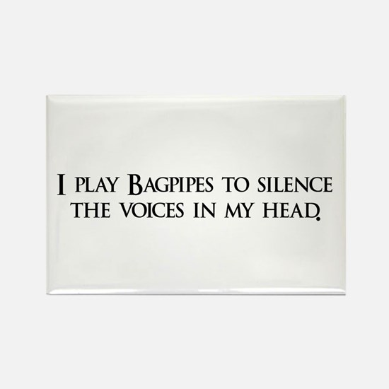 I play Bagpipes to silence th Rectangle Magnet