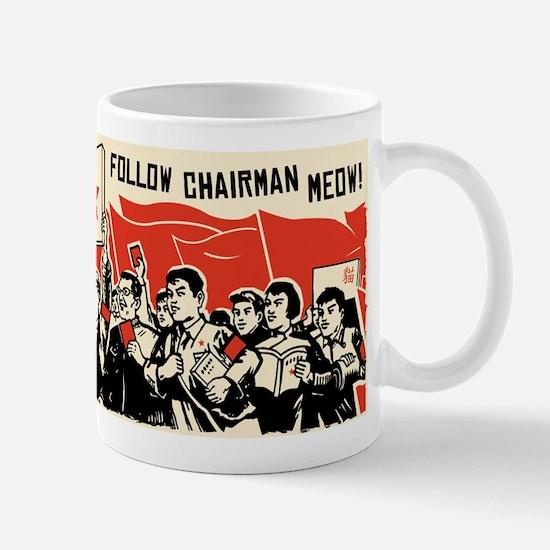 Follow Chairman Meow! Cat Rally Mug