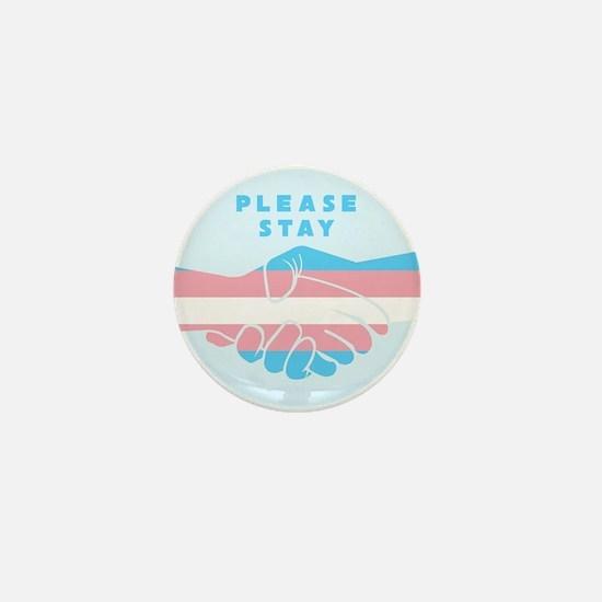 Please Stay Trans Mini Button