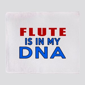 flute Is In My DNA Throw Blanket
