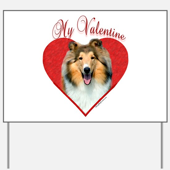 Collie(roughsable) Valentine Yard Sign