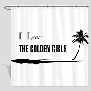 I Love Golden Girls Shower Curtain