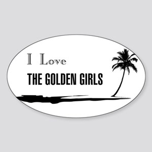 I Love Golden Girls Sticker