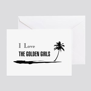 I Love Golden Girls Greeting Cards