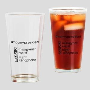 #notmypresident Drinking Glass