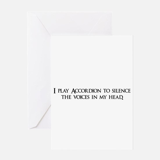 I play Accordion to silence t Greeting Card