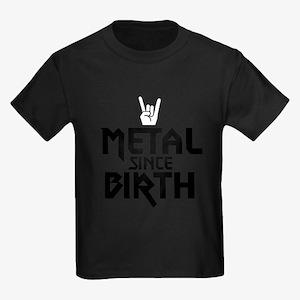 Metal Since Birth T-Shirt