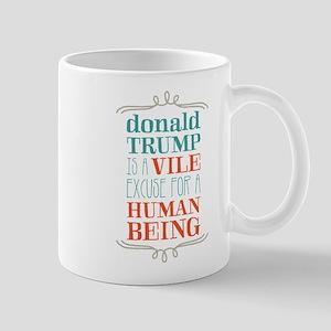 Trump is Vile Mugs