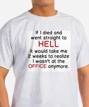 Unique Office hell T-Shirt