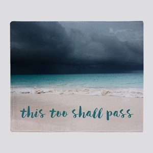 This Too Shall Pass Throw Blanket
