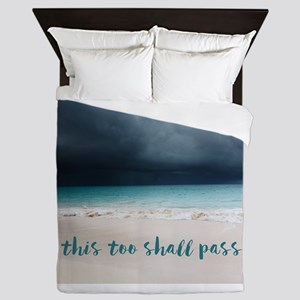 This Too Shall Pass Queen Duvet
