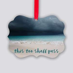 This Too Shall Pass Picture Ornament