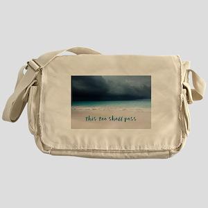 This Too Shall Pass Messenger Bag