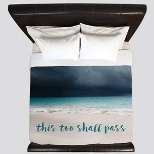 This Too Shall Pass King Duvet