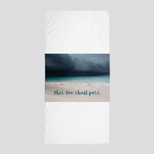 This Too Shall Pass Beach Towel