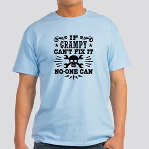 If Grampy Can't Fix It No One Can Light T-Shirt