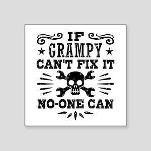"If Grampy Can't Fix It No O Square Sticker 3"" x 3"""