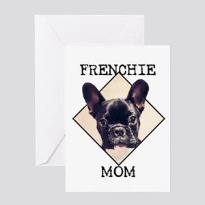 Frenchie Mom Greeting Cards
