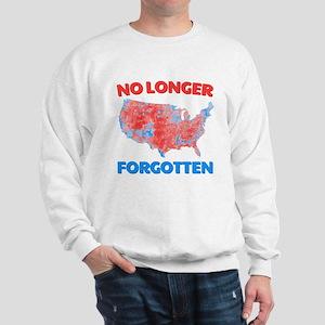 No Longer Forgotten Sweatshirt