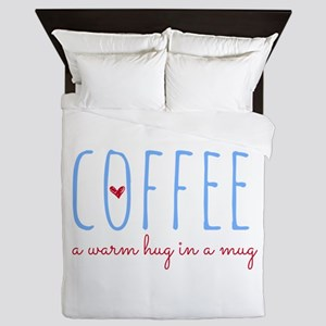 Coffee. A Warm Hug in a Mug. Queen Duvet