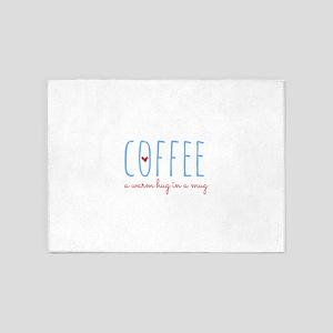 Coffee. A Warm Hug in a Mug. 5'x7'Area Rug