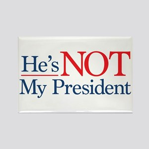He's NOT My President Rectangle Magnet