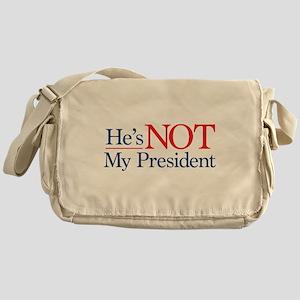 He's NOT My President Messenger Bag