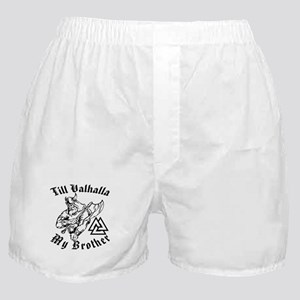 Till Valhalla My Brother Boxer Shorts