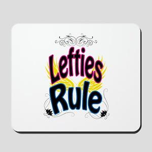 Lefties Rule Mousepad
