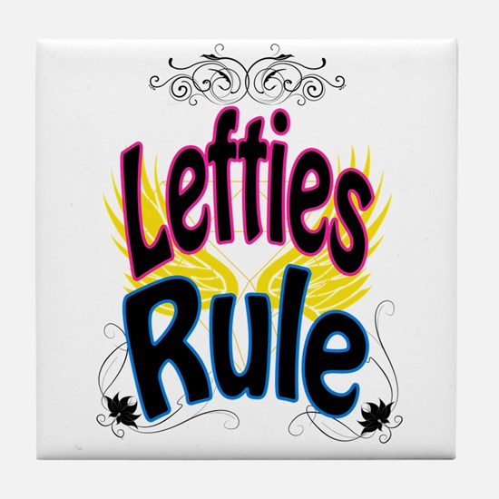 Lefties Rule Tile Coaster