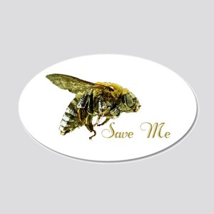Save Me Bee 20x12 Oval Wall Decal