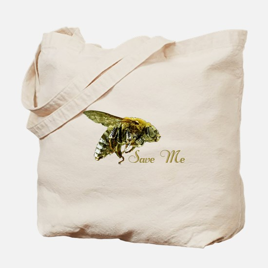 Save Me Bee Tote Bag