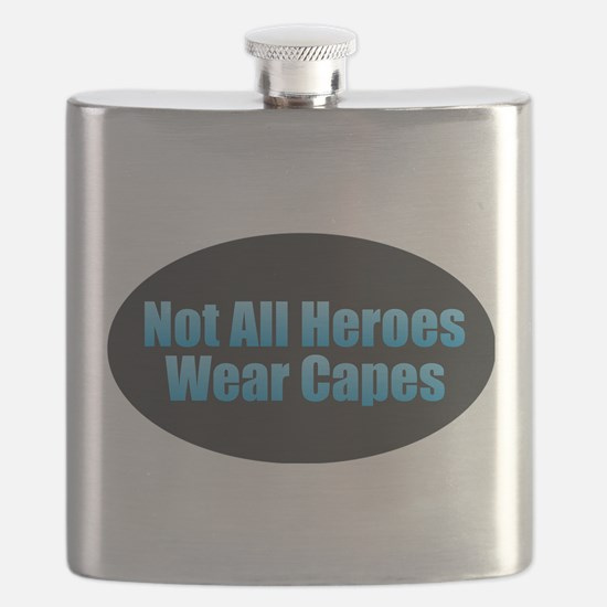 Not All Heroes Wear Capes Flask